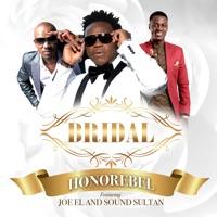 Bridal (feat. Sound Sultan & Joe El) - Single - Honorebel mp3 download