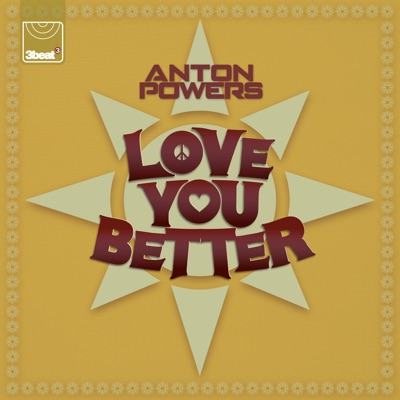 Love You Better - Anton Powers mp3 download