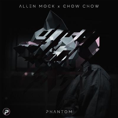 Phantom - Allen Mock Feat. Chow Chow mp3 download