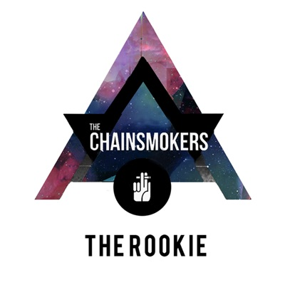 The Rookie - The Chainsmokers mp3 download