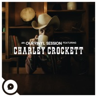 Charley Crockett (OurVinyl Sessions) - EP - Charley Crockett & OurVinyl mp3 download