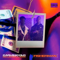 Fisherman (feat. Stunna 4 Vegas) - Single - Carus2cold mp3 download