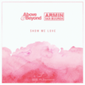 Free Download Armin van Buuren & Above & Beyond Show Me Love Mp3