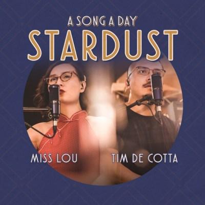"""盧佩莘 & Tim De Cotta - Stardust (From """"A Song A Day"""") - Single"""