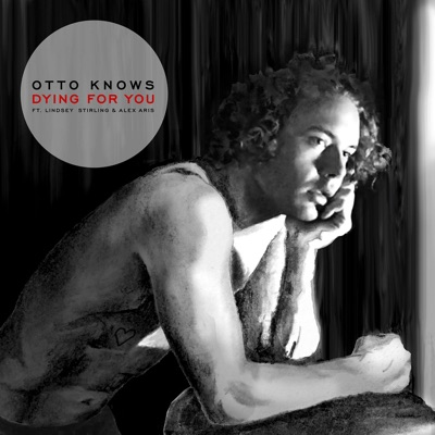 Dying For You - Otto Knows & Lindsey Stirling Feat. Alex Aris mp3 download