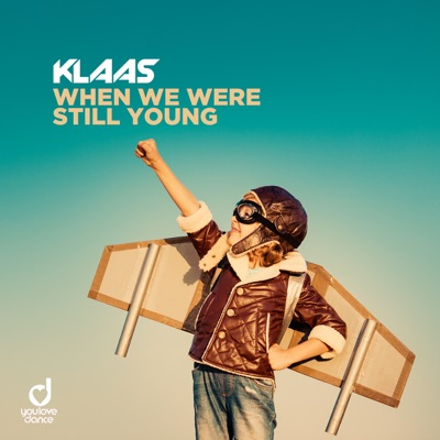 When We Were Still Young - Klaas mp3 download