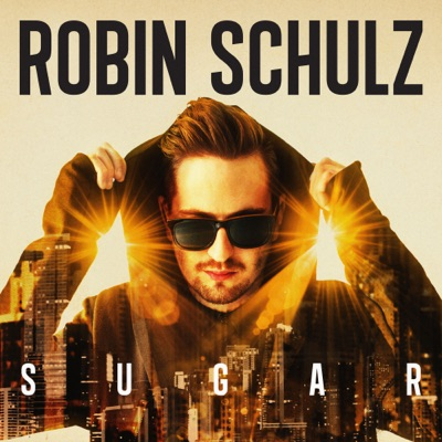 Sugar - Robin Schulz Feat. Francesco Yates mp3 download
