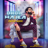 Dhol Wajea Parmish Verma MP3