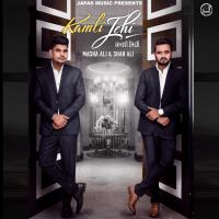 Kamli Jehi Masha Ali & Shah Ali