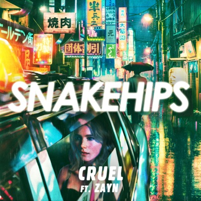 Cruel - Snakehips Feat. ZAYN mp3 download