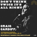 Free Download Craig Cardiff Don't Think Twice, It's All Right Mp3
