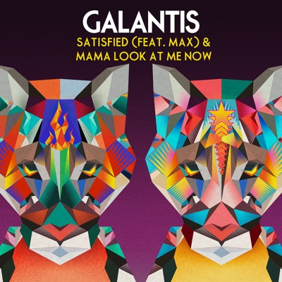 Satisfied - Galantis Feat. MAX mp3 download