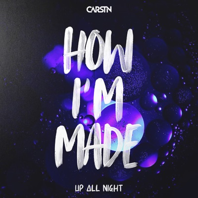 How I'm Made - CARSTN mp3 download