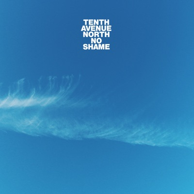 Reaching - Tenth Avenue North mp3 download