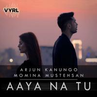 Aaya Na Tu Arjun Kanungo & Momina Mustehsan MP3