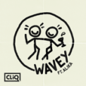 Free Download CLiQ Wavey (feat. Alika) Mp3