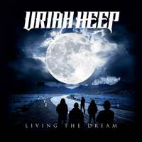 Living the Dream Uriah Heep MP3