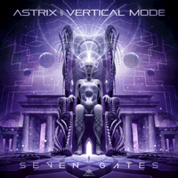 Seven Gates Astrix & Vertical Mode
