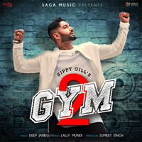 Gym 2 Sippy Gill & Deep Jandu MP3