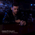 Free Download Reed Foley Something in the Whiskey Mp3