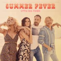 Summer Fever Little Big Town MP3