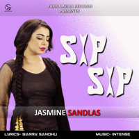 Sip Sip (feat. Intense) Jasmine Sandlas MP3