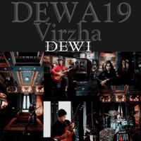 Download lagu Dewa 19 - Dewi (feat. Virzha)