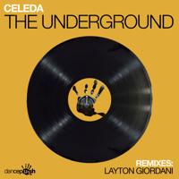 The Underground (Layton Giordani Remix) Celeda