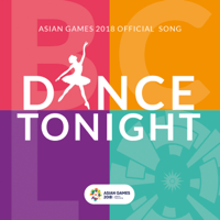 Dance Tonight (feat. JFlow) [Asian Games 2018 Official Song] Bunga Citra Lestari