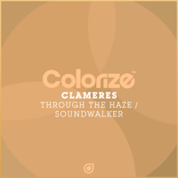 Through the Haze (Extended Mix) Clameres song