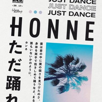 Just Dance - HONNE mp3 download