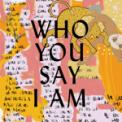 Free Download Hillsong Worship Who You Say I Am (Studio Version) Mp3