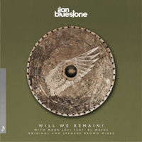Will We Remain? (feat. EL Waves) [Spencer Brown Remix] Maor Levi & Ilan Bluestone MP3