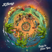 Easy to Love You (feat. The Movement) KBong