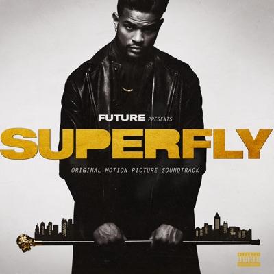 -SUPERFLY (Original Motion Picture Soundtrack) - Future & Lil Wayne mp3 download