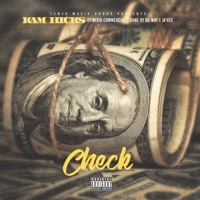Check (feat. Mista Commercial, Dune By Da Way & Javee) - Single - Kam Hicks mp3 download