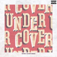 Undercover (Danny Olson Remix) - Single - Kehlani mp3 download