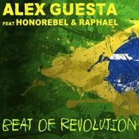 Beat of Revolution (Essa Nega Sem Sandália) [feat. Honorebel & Raphael] [Remixes] - Single - Alex Guesta mp3 download
