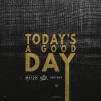 Today's a Good Day (feat. Wiz Khalifa) - Single - Hardo & Jimmy Wopo mp3 download