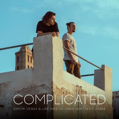 Complicated - Dimitri Vegas & Like Mike & David Guetta Feat. Kiiara mp3 download