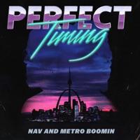Perfect Timing - NAV & Metro Boomin mp3 download