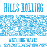 Watching Waves Hills Rolling