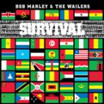 Survival (Remastered) [Bonus Track Version] - Bob Marley & The Wailers