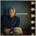 Free Download Rodney Crowell It Ain't over Yet (feat. Rosanne Cash & John Paul White) Mp3