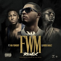 FWM Remix (feat. YoungBoy Never Broke Again & Boosie Badazz) - Single - XO mp3 download