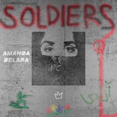Soldiers - Amanda Delara mp3 download