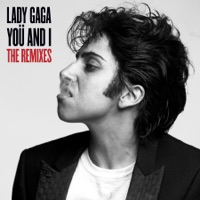 Yoü and I (The Remixes) - Lady Gaga mp3 download
