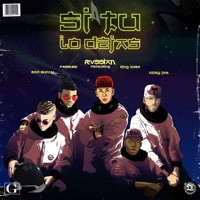 Si Tú Lo Dejas (feat. Bad Bunny, Farruko, Nicky Jam & King Kosa) - Single - Rvssian mp3 download