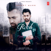Rooh Sharry Mann & Mista Baaz