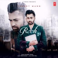 Rooh Sharry Mann & Mista Baaz MP3